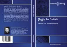 Portada del libro de Mystik der Freiheit Band II