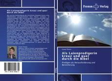 Buchcover von Als Laienpredigerin kreuz und quer durch die Bibel