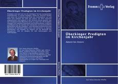 Bookcover of Überkinger Predigten im Kirchenjahr