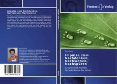 Buchcover von Impulse zum Nachdenken, Nachsinnen, Nachspüren