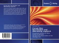 Bookcover of Coram Deo bescheiden und übermütig zugleich