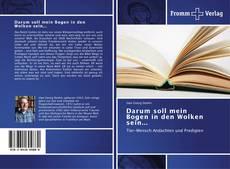Bookcover of Darum soll mein Bogen in den Wolken sein...
