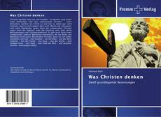 Bookcover of Was Christen denken