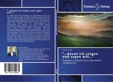 """Bookcover of """"...davon ich singen und sagen will..."""""""