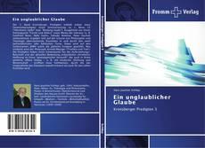 Capa do livro de Ein unglaublicher Glaube