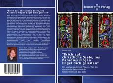 """Buchcover von """"Brich auf, christliche Seele, ins Paradies mögen Engel dich geleiten"""""""