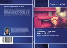 Bookcover of Thomas, Opa und dieser Brief