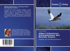 Buchcover von Albert Schweitzer, Antizipationen des Reiches Gottes