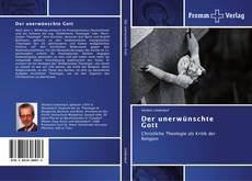 Bookcover of Der unerwünschte Gott