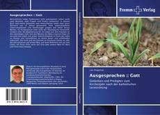 Bookcover of Ausgesprochen :: Gott