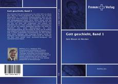 Bookcover of Gott geschieht, Band 1