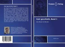Gott geschieht, Band 1 kitap kapağı