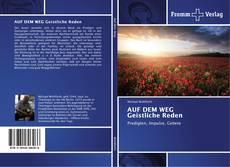 Bookcover of AUF DEM WEG Geistliche Reden