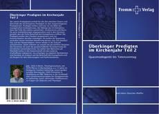 Couverture de Überkinger Predigten im Kirchenjahr Teil 2