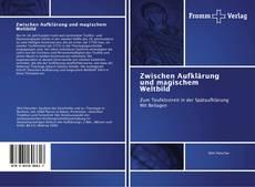 Portada del libro de Zwischen Aufklärung und magischem Weltbild