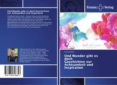 Capa do livro de Und Wunder gibt es doch Geschichten zur Achtsamkeit und Inspiration