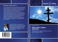 Capa do livro de Wenn das Leben weh tut