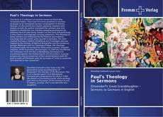 Bookcover of Paul's Theology in Sermons
