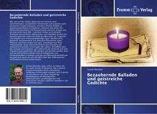 Buchcover von Bezaubernde Balladen und geistreiche Gedichte