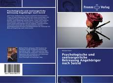 Buchcover von Psychologische und seelsorgerliche Betreuung Angehöriger nach Suizid