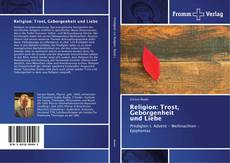 Обложка Religion: Trost, Geborgenheit und Liebe