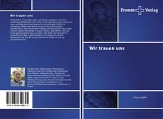 Buchcover von Wir trauen uns