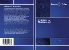 Bookcover of 95 biblische Meditationen