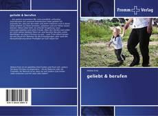 Bookcover of geliebt & berufen
