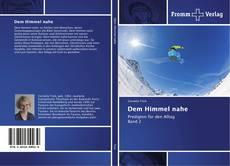 Bookcover of Dem Himmel nahe
