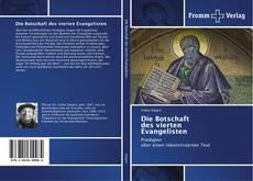 Buchcover von Die Botschaft des vierten Evangelisten