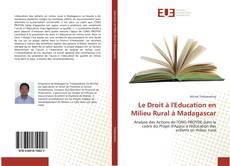 Bookcover of Le Droit à l'Education en Milieu Rural à Madagascar
