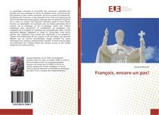 Bookcover of François, encore un pas!