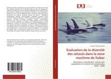 Copertina di Évaluation de la diversité des cétacés dans la zone maritime de Tuléar
