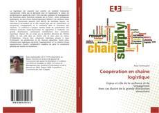 Couverture de Coopération en chaîne logistique