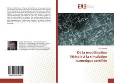 Couverture de De la modélisation littérale à la simulation numérique certifiée