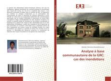 Capa do livro de Analyse à base communautaire de la GRC: cas des inondations