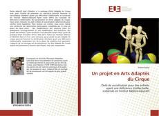 Bookcover of Un projet en Arts Adaptés du Cirque