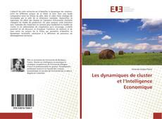 Les dynamiques de cluster et l'Intelligence Economique的封面
