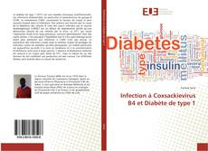 Bookcover of Infection à Coxsackievirus B4 et Diabète de type 1