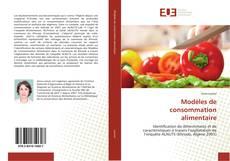 Bookcover of Modèles de consommation alimentaire