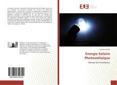 Couverture de Energie Solaire Photovoltaïque