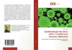 Bookcover of Épidémiologie des Virus HTLV-1 et HHV-8 au Vanuatu, Mélanésie