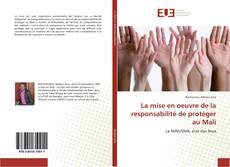 Buchcover von La mise en oeuvre de la responsabilité de protéger au Mali
