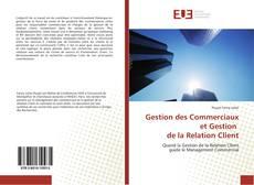 Couverture de Gestion des Commerciaux et Gestion de la Relation Client