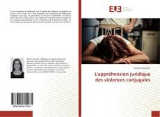 Bookcover of L'appréhension juridique des violences conjugales