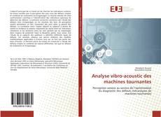 Bookcover of Analyse vibro-acoustic des machines tournantes