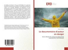 Couverture de Le documentaire d'auteur en danger