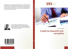 Borítókép a  L'audit du dispositif anti-corruption - hoz