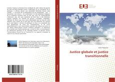 Bookcover of Justice globale et justice transitionnelle