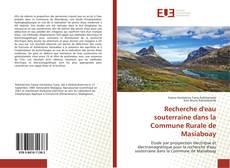 Recherche d'eau souterraine dans la Commune Rurale de Masiaboay kitap kapağı